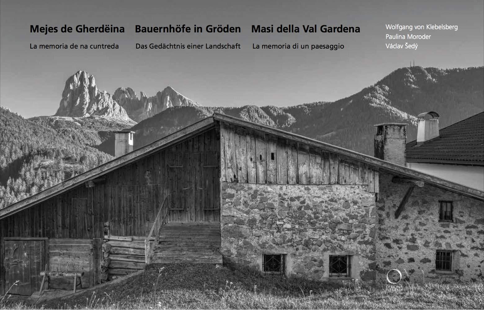 Mejes de Gherdeina - Bauernhoefe in Groeden - Masi della Val Gardena