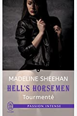 Hell's Horsemen (Tome 4) - Tourmenté (French Edition) Kindle Edition