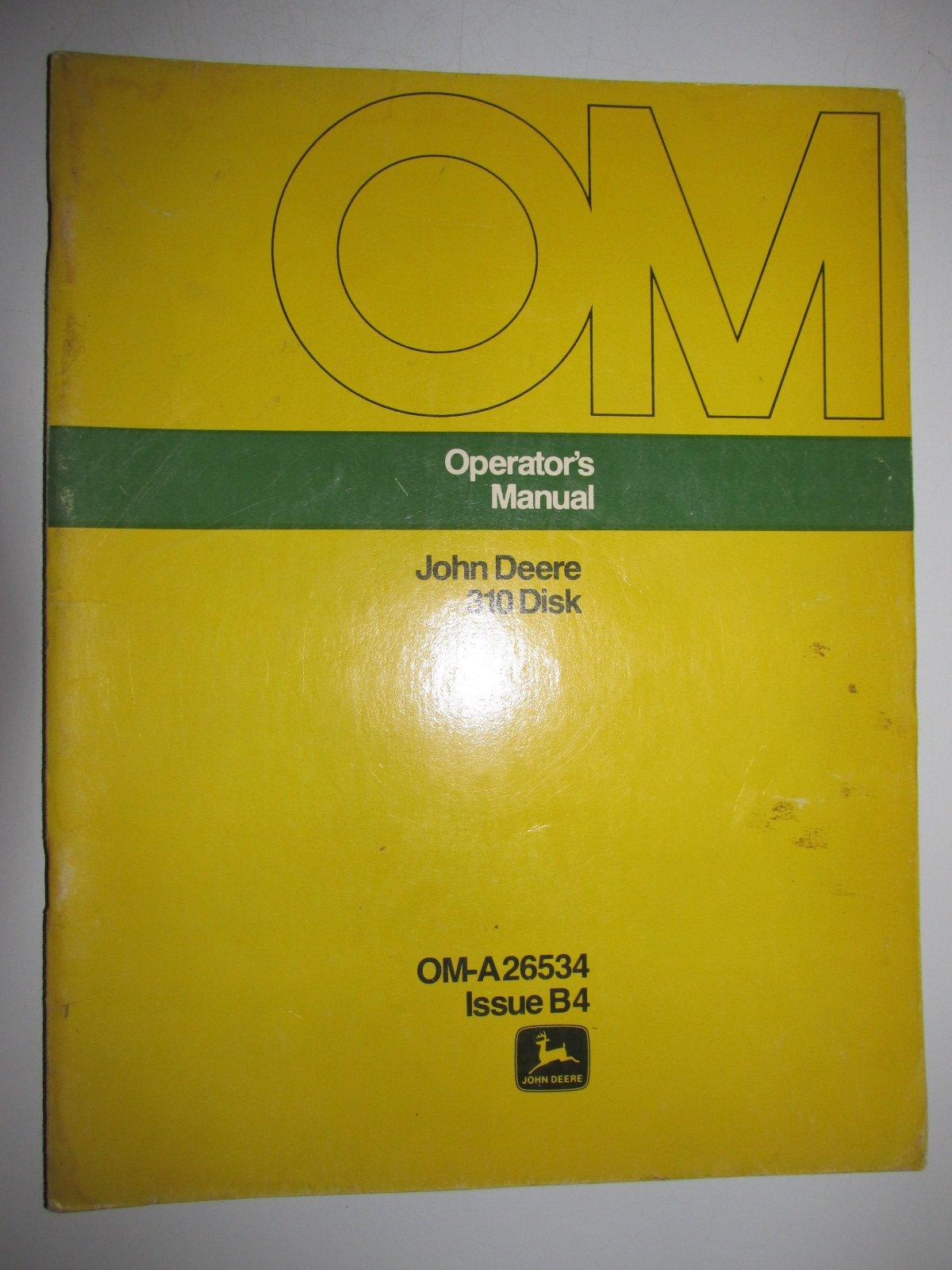 John Deere 310 Disk Operators Owners Manual Original OM