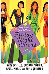 Friday Night Chicas: Sexy Stories from La Noche Paperback
