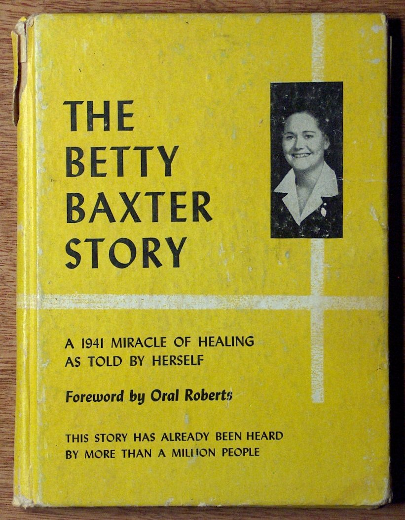 Witnesses to the healing of Betty Baxter