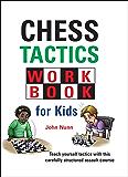 Chess Tactics Workbook for Kids