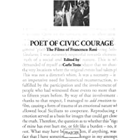 Poet of Civic Courage: The Films of Francesco