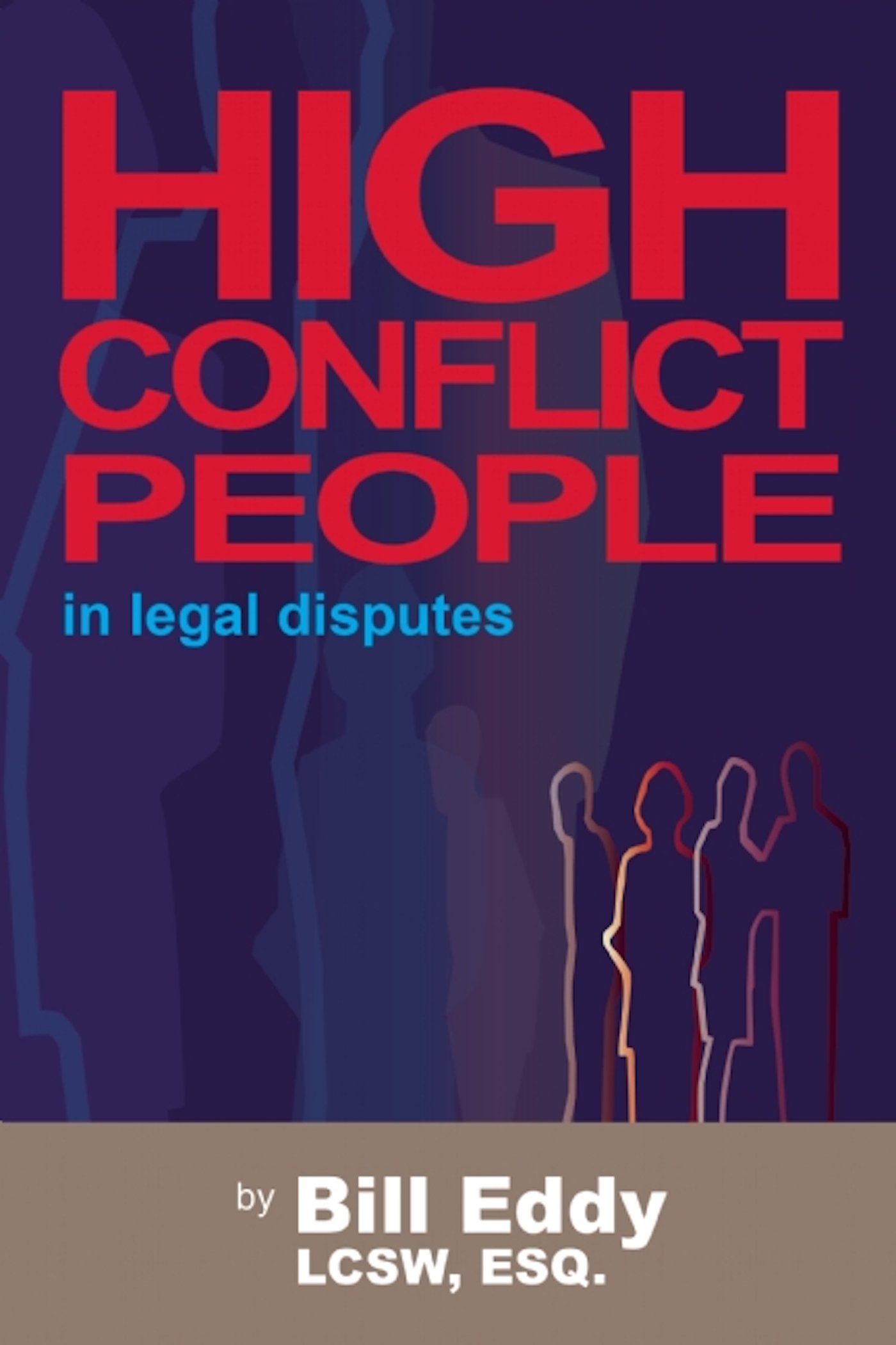 High Conflict People in Legal Disputes pdf epub