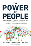 The Power of People: How Successful Organizations Use Workforce Analytics To Improve Business Performance (FT Press Analytics)