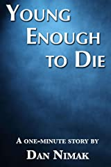 Young Enough to Die Kindle Edition