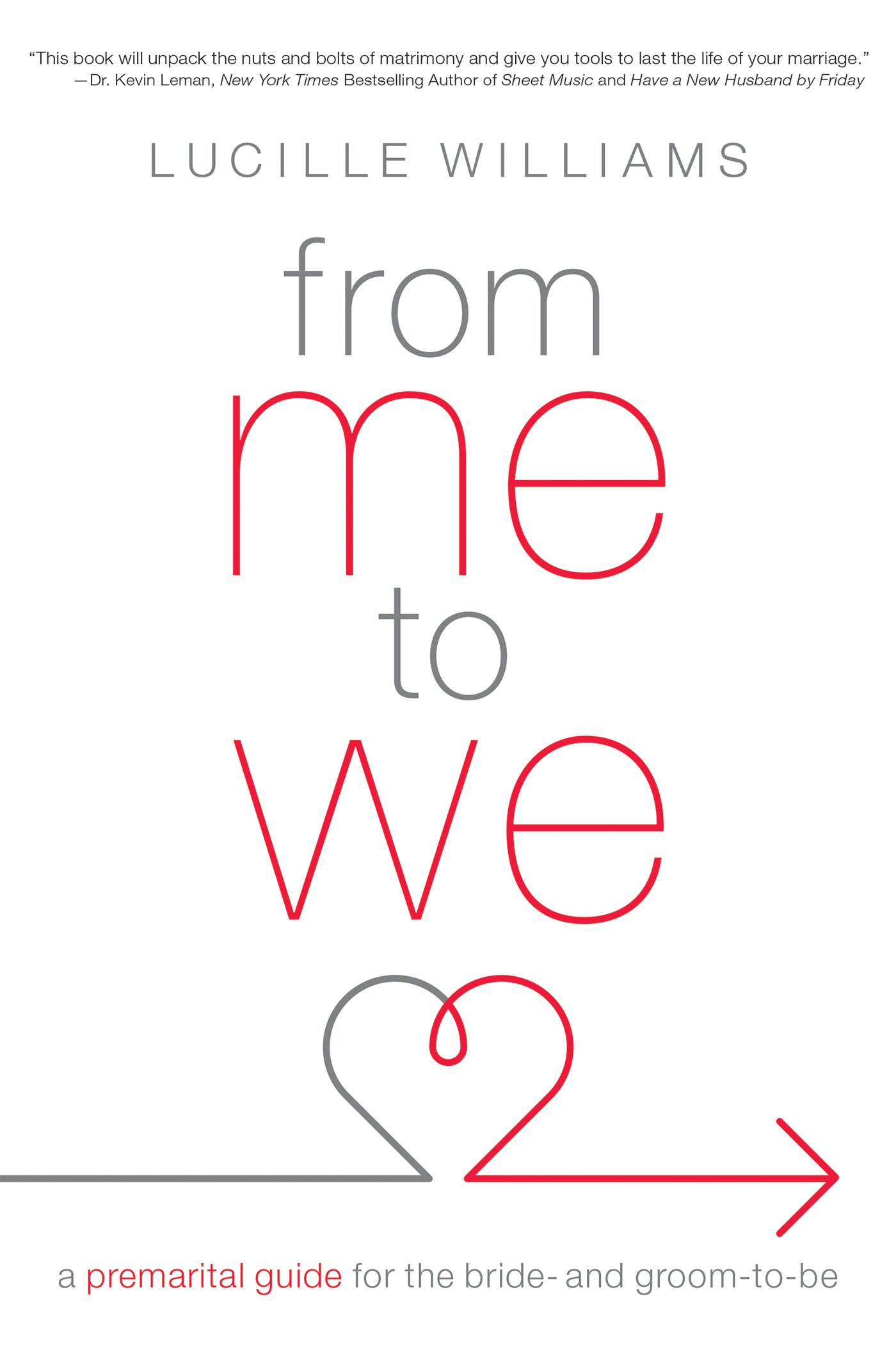 From Me To We A Premarital Guide For The Bride And Groom To Be