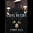 The Caine Mutiny: A Novel of World War II