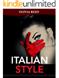 Italian Style: Tips for Beauty, Style, and Happiness