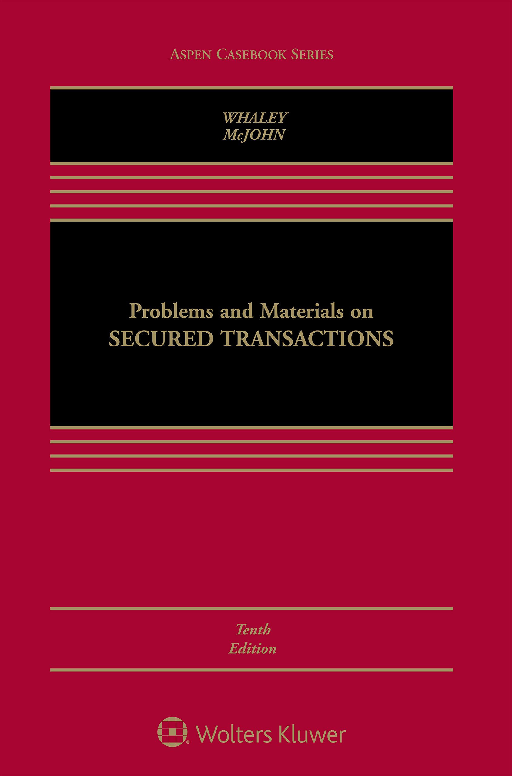 Problems and Materials on Secured Transactions (Aspen Casebook)