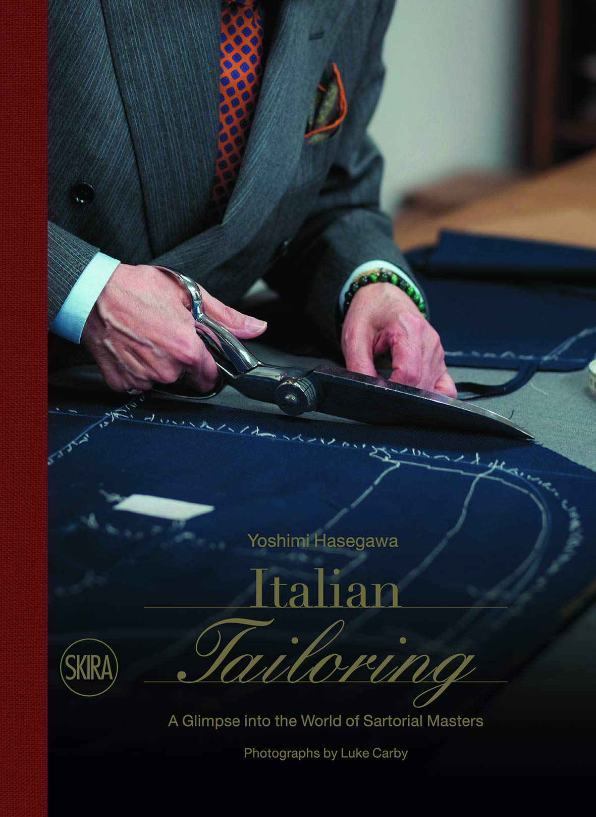 Italian Tailoring: A Glimpse into the World of Sartorial Masters by Skira (Image #1)