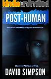 Post-Human (Book 2) (Post-Human Series) (English Edition)