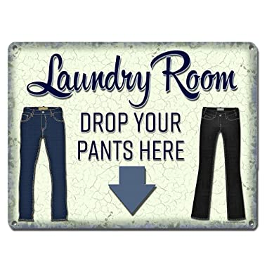 """Laundry Room, Drop Your Pants Here ~ Funny Laundry Room Wall Decor ~ 9"""" x 12"""" Metal Sign ~ Wash Room, Mud Room, Laundromat ~ Gifts for Housewarming, Couples, Women, Men & Businesses (RK3005_9x12)"""