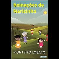 Reinações de Narizinho (Sítio do Picapau Amarelo - Vol. 1)