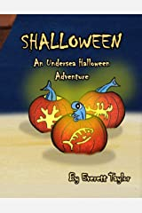 Shalloween: An Undersea Halloween Adventure Paperback