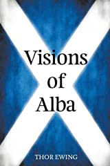 Visions of Alba: Scenes from Scotland's History Paperback