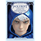 Jack Frost: The End Becomes the Beginning (The Guardians Book 5) (English Edition)