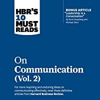 HBR's 10 Must Reads on Communication, Vol. 2: HBR's 10 Must Reads Series