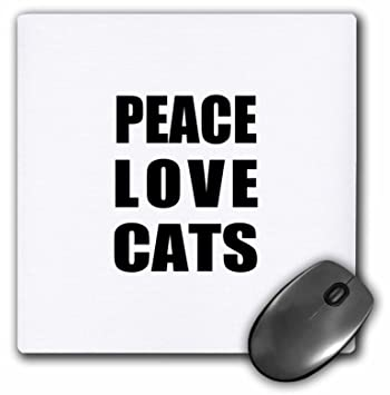 3dRose LLC 8 x 8 x 0.25 Inches Mouse Pad, Paz Amor y gatos –