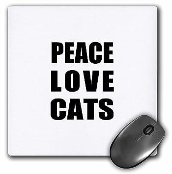 3dRose LLC 8 x 8 x 0.25 Inches Mouse Pad, Paz Amor y gatos –