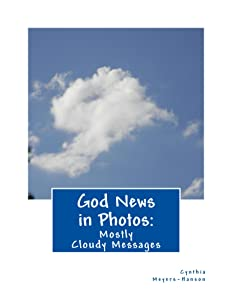 God News in Photos: Mostly Cloudy Messages