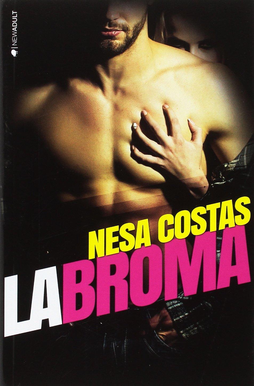 LA BROMA (NEW ADULT): Amazon.es: Costas, Nesa: Libros