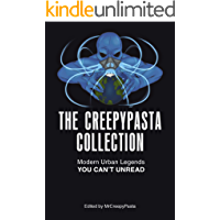 The Creepypasta Collection: Modern Urban Legends You Can't Unread book cover