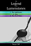 The Legend of the Lumenstones: Books 1 - 3