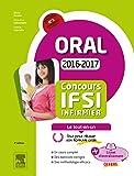 Concours Infirmier 2016-2017 Épreuve orale Le tout-en-un: Avec livret d'entraînement
