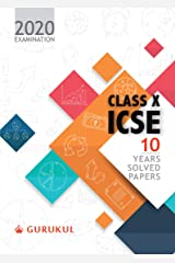 10 Years Solved Papers: ICSE Class 10 for 2020 Examination Kindle Edition