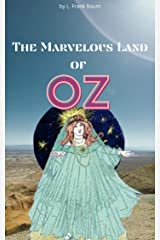 The Marvelous Land of Oz (illustrated) Kindle Edition