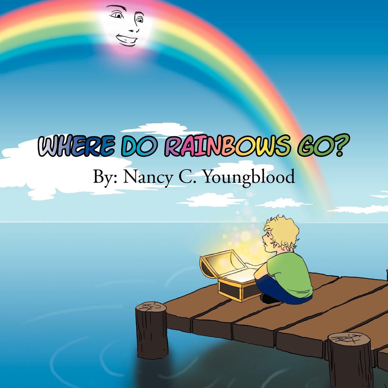 Where Do Rainbows Go? pdf epub