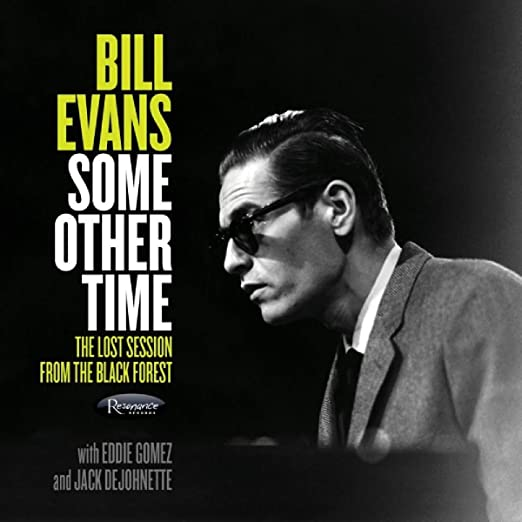 Bill Evans - Some Other Time: The Lost Session from The Black Forest  cover