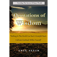 Quotations of Wisdom: Unveiling The Secrets Of Inner World (English Edition)