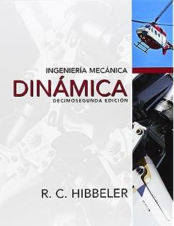 INGENIERIA MECANICA - DINAMICA (Spanish Edition)