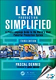 Lean Production Simplified, 3 Edition [Paperback] [Jan 01, 2015] Pascal Dennis