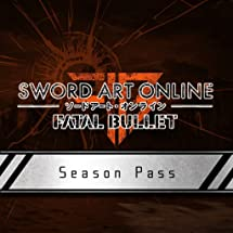 Amazon com: Sword Art Online: Fatal Bullet: Season Pass - PS4