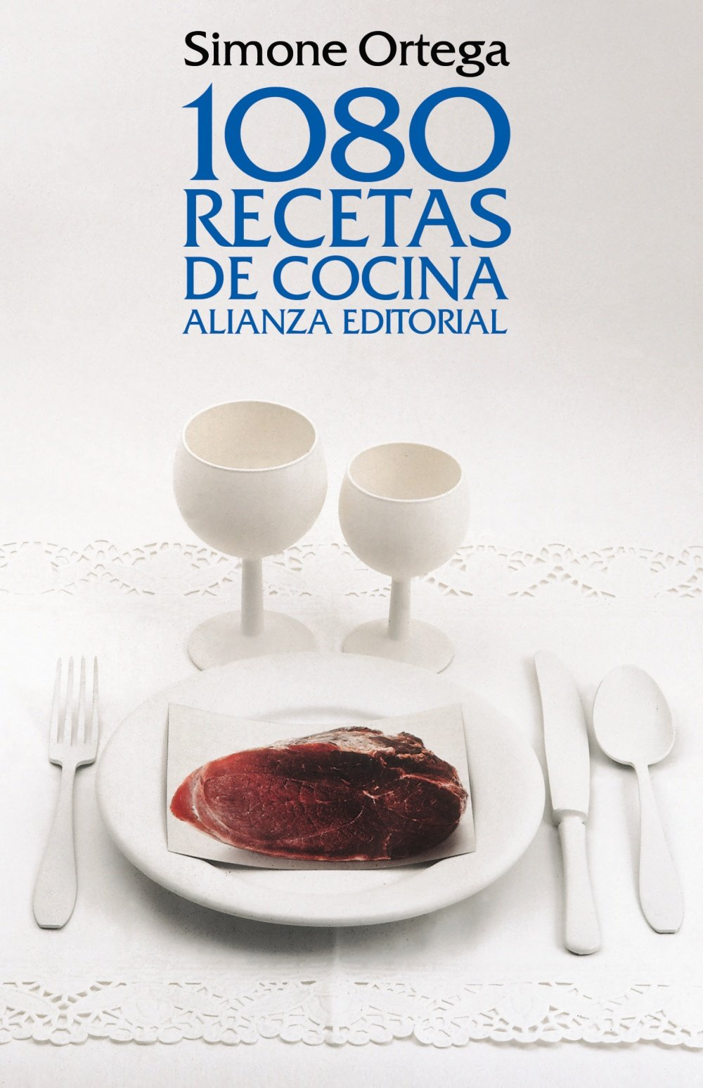 1080 recetas de cocina / 1080 cooking recipes (Spanish Edition): Simone  Ortega: 9788420649986: Amazon.com: Books