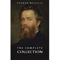 Herman Melville: The Complete Collection (English Edition)