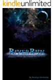 RiverRun: Adventures on the Edge of Enlightenment