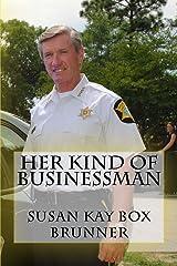 Her Kind Of Businessman Paperback