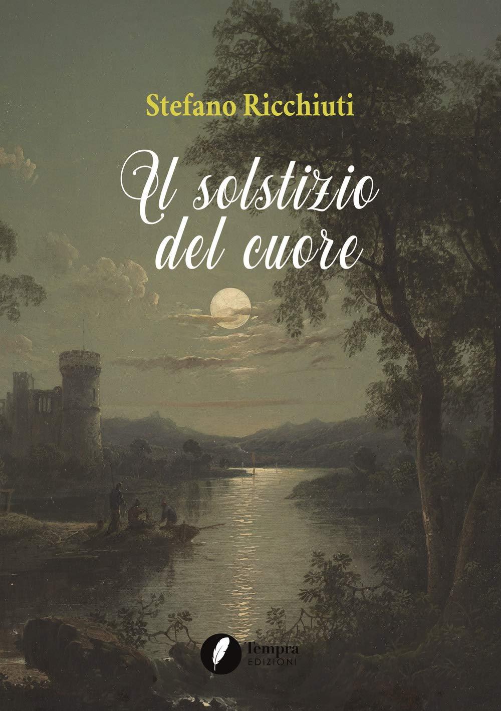 Risultato immagini per IL SOLSTIZIO DEL CUORE di Stefano Ricchiuti
