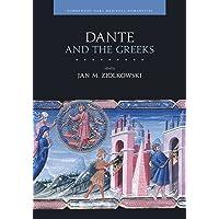 Dante and the Greeks (Dumbarton Oaks Medieval Humani)