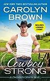 Cowboy Strong: Includes a bonus novella: 7