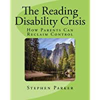 The Reading Disability Crisis: How Parents Can Reclaim Control