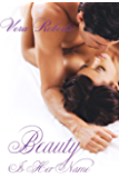 Beauty Is Her Name (Fairytales Remixed Book 1)