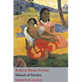 The Island of Desire: The Story of a South Sea Trader