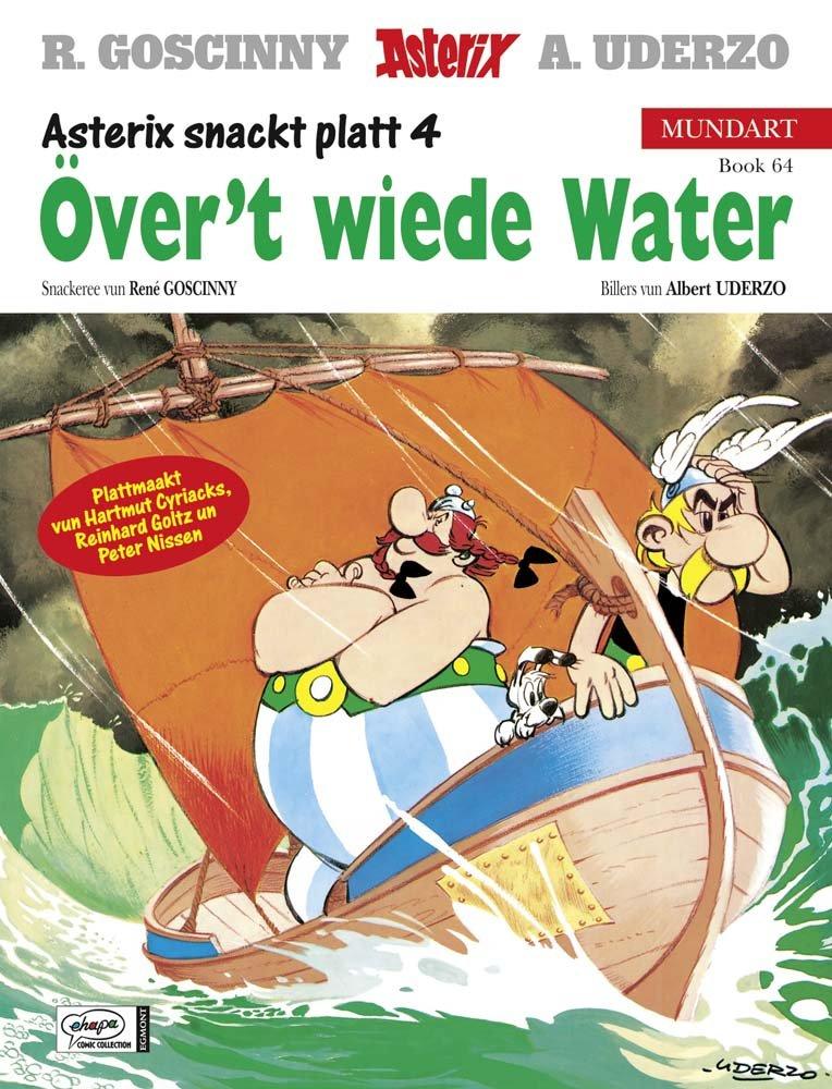 Asterix Mundart Plattdeutsch IV: Över't wiede Water Taschenbuch – 6. Oktober 2008 René Goscinny Albert Uderzo Peter Nissen Hartmut Cyriacks