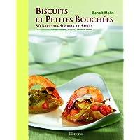 Biscuits et petites bouchées: 80 recettes sucrées et salées