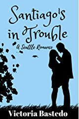Santiago's In Trouble Kindle Edition